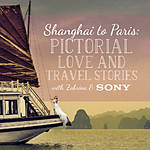 Shanghai to Paris: Pictorial Love and Travel Stories with Zabrina (Sony)