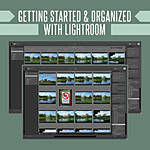 Getting Started and Organized with Lightroom