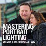 Mastering Portrait Lighting: The Portable Studio (Session 4)