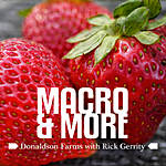 Macro and More at Donaldson Farms with Rick Gerrity