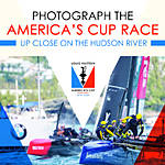 Photograph the Americas Cup Race Up Close on the Hudson River