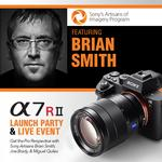 Sony A7R II Launch Party and Live Event